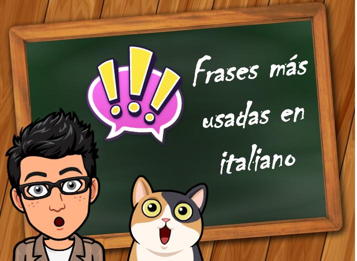 Miércoles Itálicos Frases Más Usadas En El Idioma