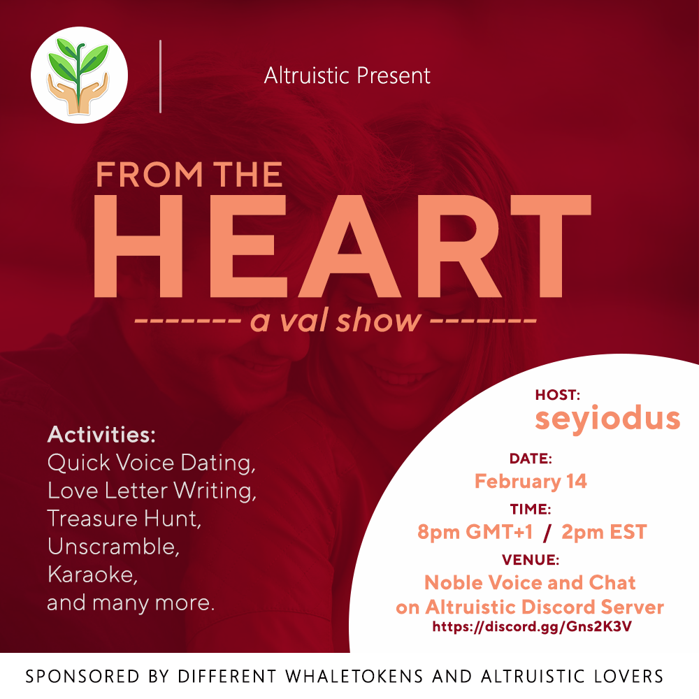 From The Heart - Altruistic Valentine's Show/Party on