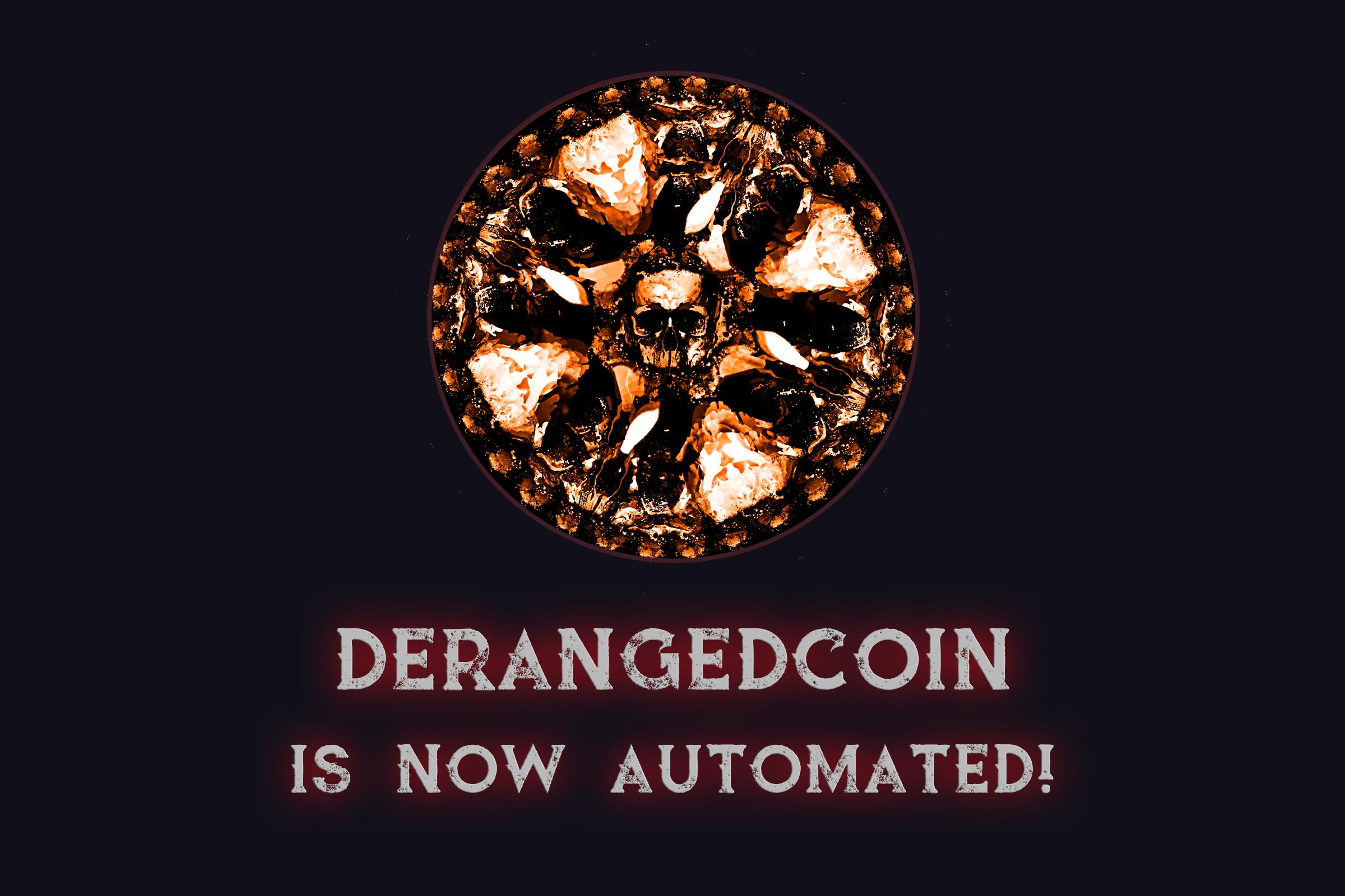 derangedcoinAutomation.png