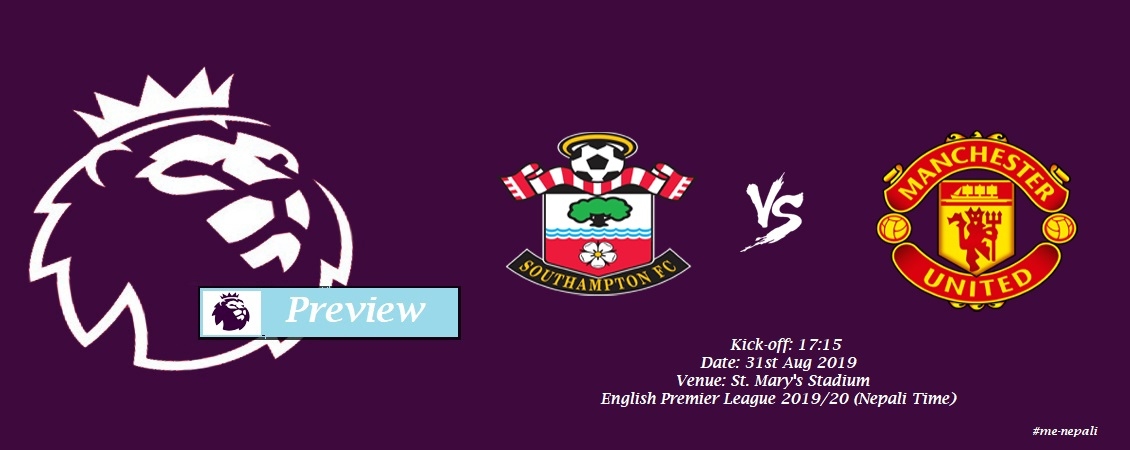 EPL Preview || Southampton vs Man United — WEKU